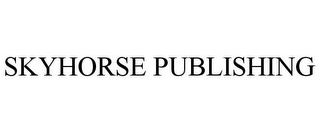 mark for SKYHORSE PUBLISHING, trademark #77108500