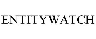 mark for ENTITYWATCH, trademark #77108654