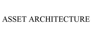 mark for ASSET ARCHITECTURE, trademark #77108926