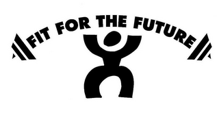 mark for FIT FOR THE FUTURE, trademark #77113705