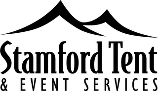 mark for STAMFORD TENT & EVENT SERVICES, trademark #77118327