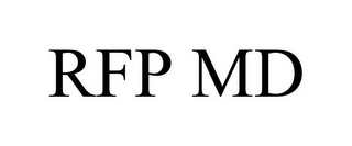mark for RFP MD, trademark #77121326