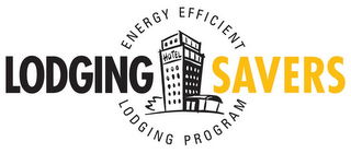 mark for LODGINGSAVERS ENERGY EFFICIENT LODGING PROGRAM, trademark #77123396