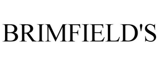 mark for BRIMFIELD'S, trademark #77124645