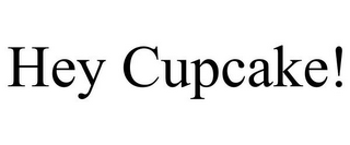 mark for HEY CUPCAKE!, trademark #77125183