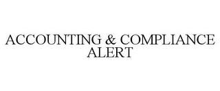 mark for ACCOUNTING & COMPLIANCE ALERT, trademark #77125884