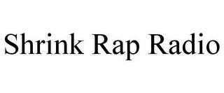 mark for SHRINK RAP RADIO, trademark #77128214