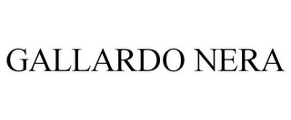 mark for GALLARDO NERA, trademark #77129913