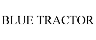 mark for BLUE TRACTOR, trademark #77130818