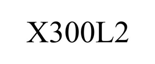 mark for X300L2, trademark #77132049
