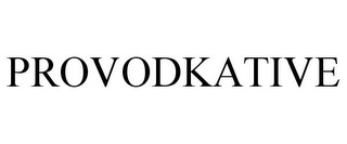 mark for PROVODKATIVE, trademark #77132969