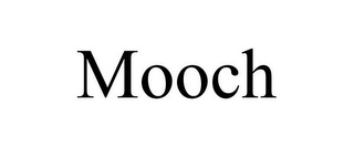mark for MOOCH, trademark #77134223