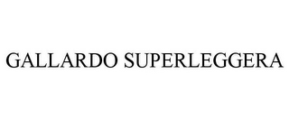 mark for GALLARDO SUPERLEGGERA, trademark #77134605