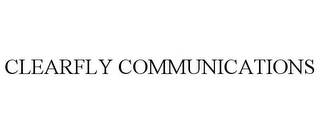 mark for CLEARFLY COMMUNICATIONS, trademark #77137308