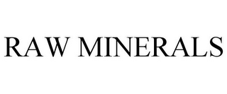 mark for RAW MINERALS, trademark #77139498