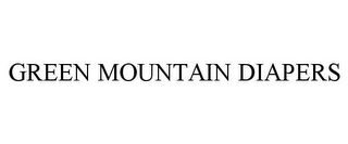 mark for GREEN MOUNTAIN DIAPERS, trademark #77142185