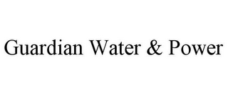 mark for GUARDIAN WATER & POWER, trademark #77142661