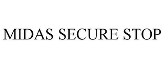 mark for MIDAS SECURE STOP, trademark #77143426