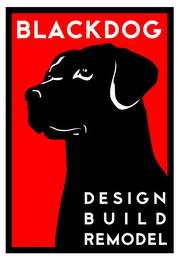 mark for BLACKDOG DESIGN BUILD REMODEL, trademark #77145907