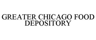mark for GREATER CHICAGO FOOD DEPOSITORY, trademark #77148757