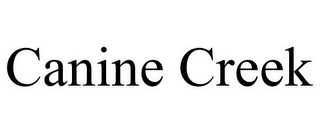 mark for CANINE CREEK, trademark #77153016