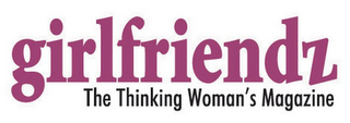mark for GIRLFRIENDZ THE THINKING WOMAN'S MAGAZINE, trademark #77153565