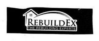 mark for REBUILDEX THE REBUILDING EXPERTS, trademark #77153667