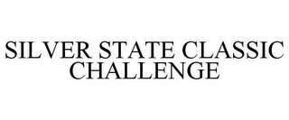 mark for SILVER STATE CLASSIC CHALLENGE, trademark #77156499