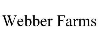 mark for WEBBER FARMS, trademark #77161504