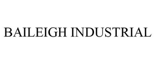 mark for BAILEIGH INDUSTRIAL, trademark #77162889