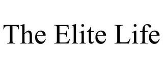 mark for THE ELITE LIFE, trademark #77162935
