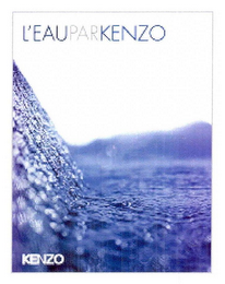 mark for L'EAU PAR KENZO KENZO, trademark #77164456