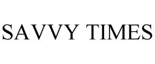 mark for SAVVY TIMES, trademark #77166780