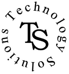 mark for TS TECHNOLOGY SOLUTIONS, trademark #77169294