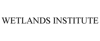 mark for WETLANDS INSTITUTE, trademark #77169608