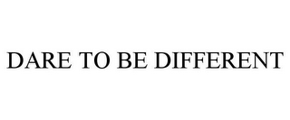 mark for DARE TO BE DIFFERENT, trademark #77170618