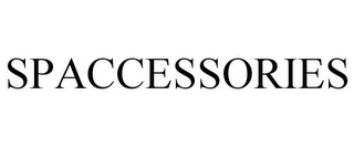 mark for SPACCESSORIES, trademark #77173440