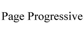 mark for PAGE PROGRESSIVE, trademark #77173472