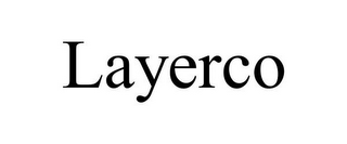 mark for LAYERCO, trademark #77174656