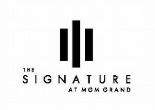 mark for THE SIGNATURE AT MGM GRAND, trademark #77181597