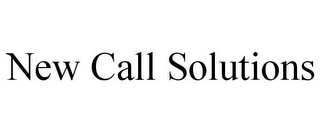 mark for NEW CALL SOLUTIONS, trademark #77183417