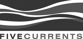 mark for FIVECURRENTS, trademark #77184292