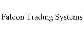 mark for FALCON TRADING SYSTEMS, trademark #77188194