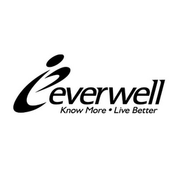 mark for E EVERWELL KNOW MORE · LIVE BETTER, trademark #77188464