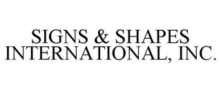 mark for SIGNS & SHAPES INTERNATIONAL, INC., trademark #77189039