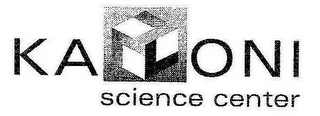 mark for KALONI SCIENCE CENTER, trademark #77189256