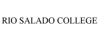mark for RIO SALADO COLLEGE, trademark #77189838