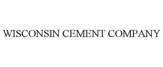 mark for WISCONSIN CEMENT COMPANY, trademark #77191327