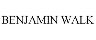 mark for BENJAMIN WALK, trademark #77192166