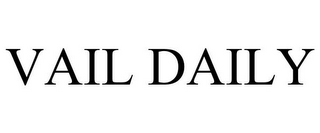 mark for VAIL DAILY, trademark #77193618